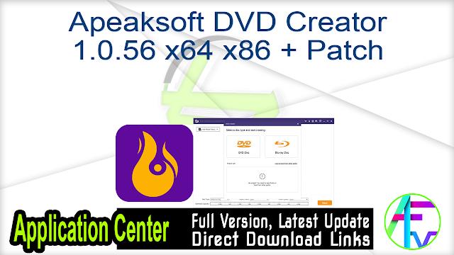 Apeaksoft DVD Creator 1.0.56 x64 + Patch