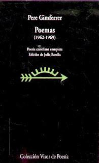 Poemas 1962-1969: poesía castellana completa / Pere Gimferrer