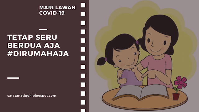 TETAP SERU BERDUA AJA #DIRUMAHAJA - MARI LAWAN COVID-19