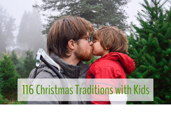 Christmas Traditions List - 116 Ideas!