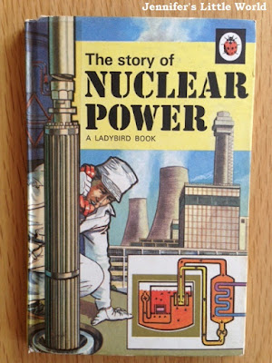 Ladybird Book - The Story of Nuclear Power