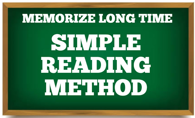 MEMORIZE LONG TIME BY SIMPLE READING STEPS