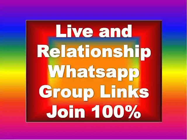 Live and Relationship Whatsapp Group Links