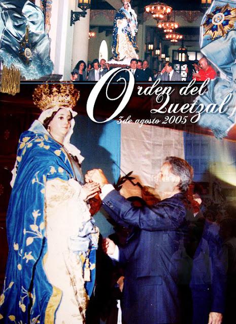 Imposiciòn de la Orden del Quetzal a la Virgen de los Reyes,