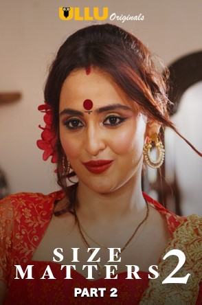 Size Matters 2 (Part 2) 2020 Ullu Hindi S03 Web Series 720p HDRip x264 350MB