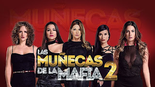 Las Muñecas de la Mafia 2 Capitulo 4 jueves 11 de julio 2019