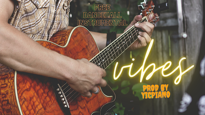 Free dancehall instrumental-vibes prod by vicpiano