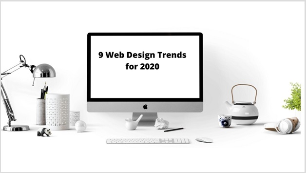 9 Web Design Trends for 2020