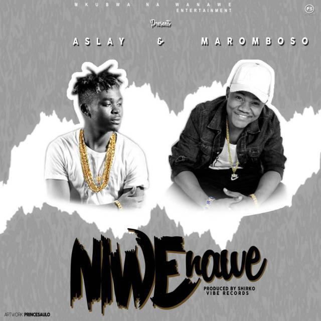 Aslay & Maromboso – Niwe Nawe |Download Mp3