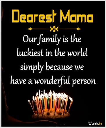 Birthday Quotes For Mama Ji In English