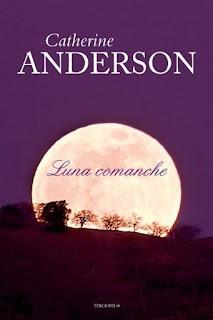Luna comanche   Comanche #1   Catherine Anderson