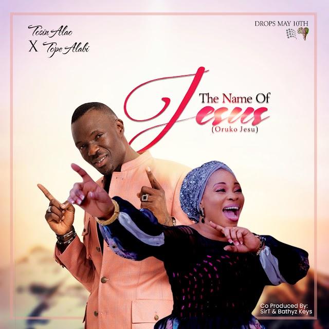 NEW MUSIC: Tosin Alao - ''The Name of Jesus'' (Oruko Jesu) - Feat. Tope Alabi