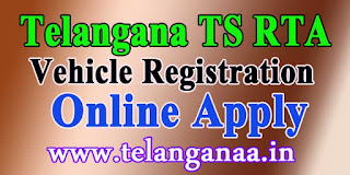 Telangana TS RTA New Vehicle Registration Online Apply