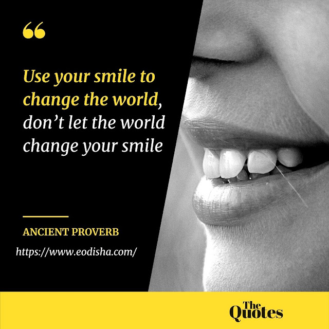 Best Smile Qoutes by Ancient Proverb