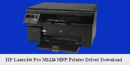 HP LaserJet Pro M1136 MFP Printer Scanner Driver Software Download