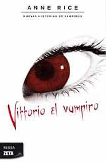 Vittorio el vampiro   Anne Rice