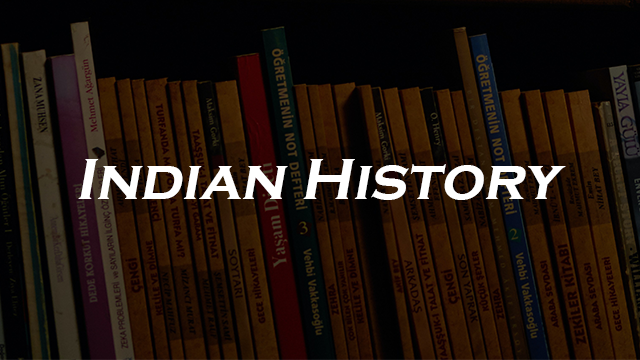 General Knowledge - Indian History in Engish