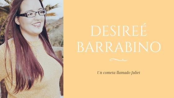 Desireé Barrabino, Un cometa llamado Juliet, novela romántica