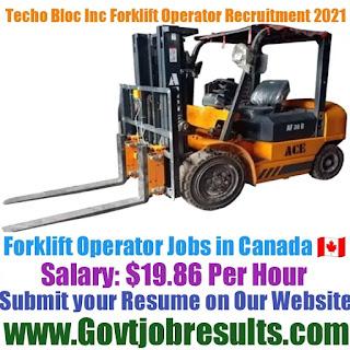 Techo Bloc Inc Forklift Operator Recruitment 2021-22