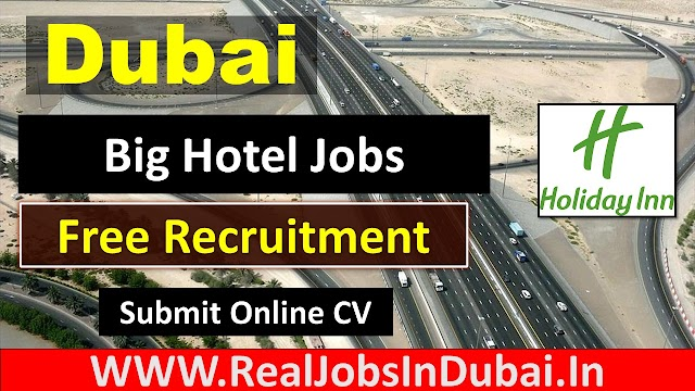 Holiday Inn Careers Jobs In Dubai - UAE 2021