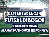 Daftar Lapangan Futsal di Bogor Lengkap dengan Nomor Teleponnya