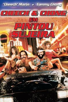Cheech e Chong: Pintou Sujeira Torrent – WEB-DL 720p/1080p Dual Áudio