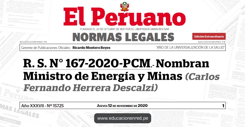 R. S. N° 167-2020-PCM.- Nombran Ministro de Energía y Minas (Carlos Fernando Herrera Descalzi)