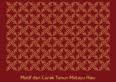 Motif dan Corak Tenun Melayu Riau