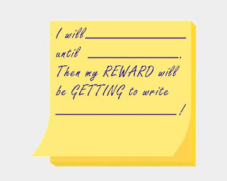 I will (whatever activity) until (whatever time or goal). Then my REWARD will be GETTING to write (for whatever amount of time or word count)! @JLenniDorner #nanowrimo #writetip #nanotip