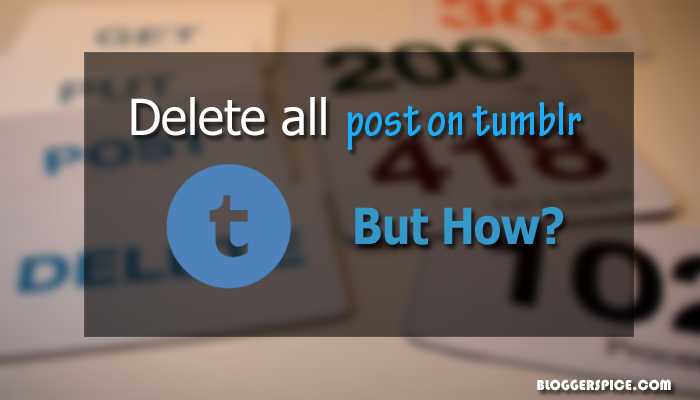 delete tumblr blog posts