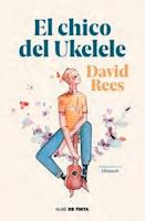 El chico del ukelele de David Rees (Nube de Tinta)