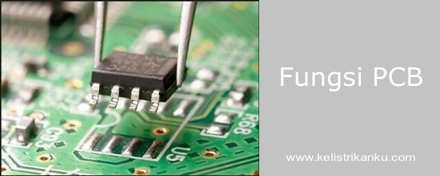 Pengertian, Jenis Dan Cara Kerja PCB (Printed Circuit Board)