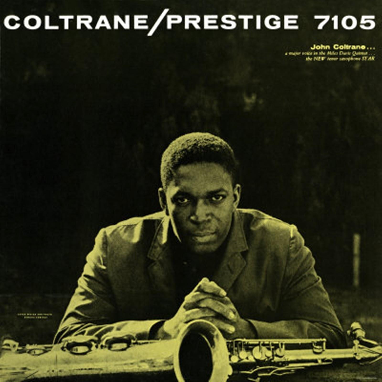 jazz GRITA!: John Coltrane - Prestige 7105 (1957)