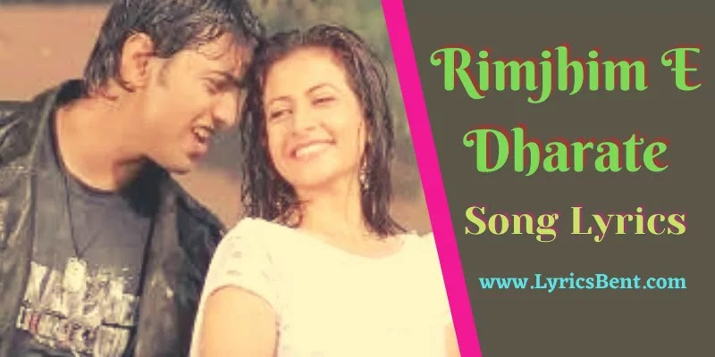 Rimjhim E Dharate Bangla Song Lyrics