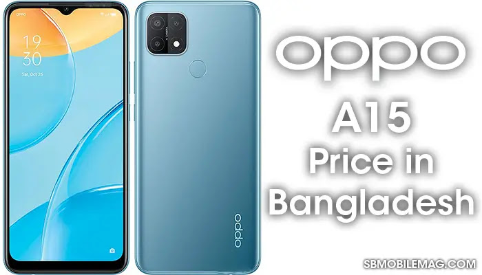 Oppo A15, Oppo A15 Price, Oppo A15 Price in Bangladesh
