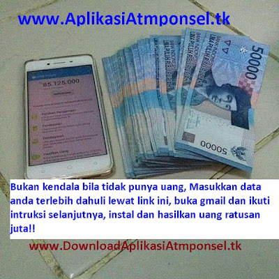 aplikasiatmponsel.tk aplikasi android masa depan penghasil uang otomatis