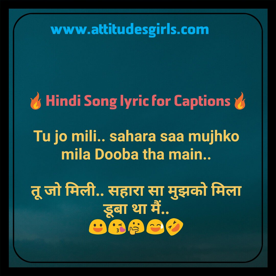 New Hindi Song Lyric For Captions 2020 Attitudesgirls Com Hindi captions for instagram in english: new hindi song lyric for captions 2020