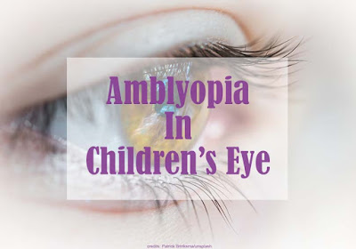 Amblyopia in Children