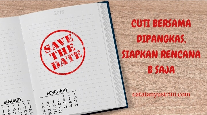Cuti Bersama Tahun 2021 Dipangkas, Siapkan Rencana B Saja!