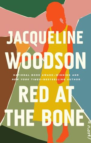 Red at the bone Jacqueline Woodson