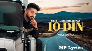 10 Din Ft. Jasmeen Akhtar Rishi Lyrics | Mp3 Download