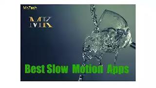 أفضل تطبيقات التصوير البطيئ لأجهزة الأندرويد (Best Slow Motion)
