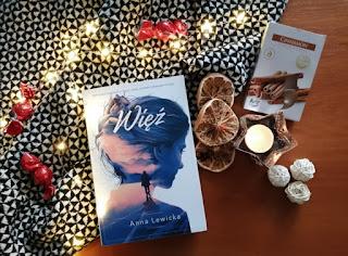 """Recenzja książki: """"Więź""""- Anna Lewicka"""