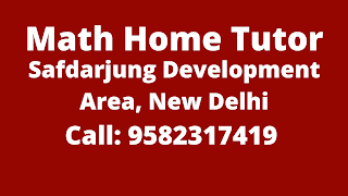 Best Maths Tutors for Home Tuition in Safdarjung Development Area, Delhi. Call:9582317419
