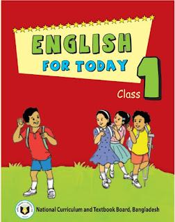 ১ম শ্রেণীর ইংরেজি বই pdf | Class One English For Today  pdf |প্রথম শ্রেণীর ইংরেজি বই pdf