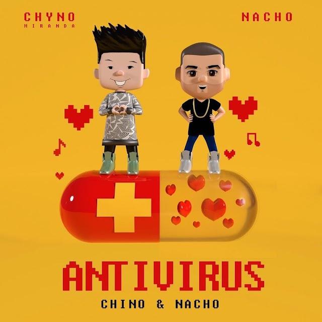 """Tu Duo Favorito Chino y Nacho presentan su nuevo tema musical """"Antivirus"""""""