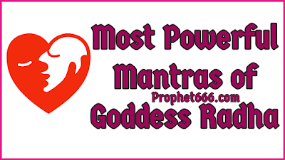 Most Powerful Mantras of Goddess Radha to fulfil wishes