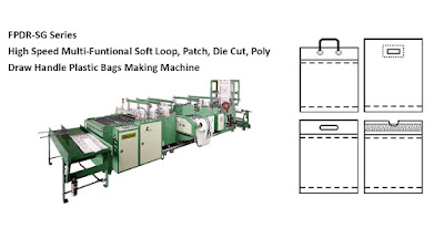 Soft Loop, Patch, Die Cut, Poly Draw Handle Plastic Bags Making Machine