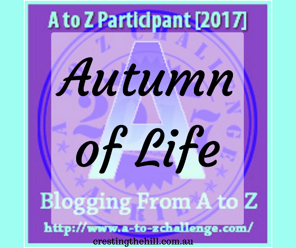 A to Z Challenge - Why Midlife's Fabulous ~ Autumn is our Season