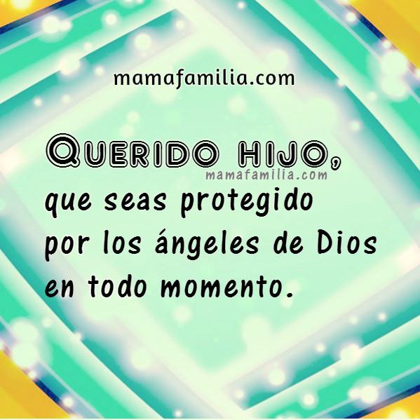 Bonitas frases de aliento para mi hijo, mensajes cristianos para hijo, imágenes con saludos por Mery Bracho, mama y familia en amor fb.